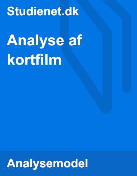 Analyse af kortfilm | Model & Vejledning