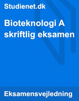 Bioteknologi A skriftlig eksamen