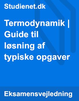 Termodynamik | Guide til løsning af typiske opgaver