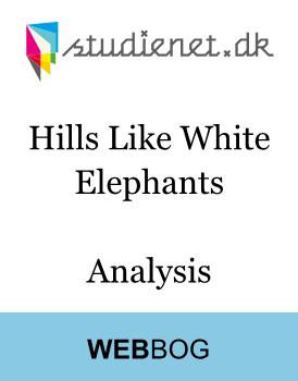 an analysis of hills like white elephants