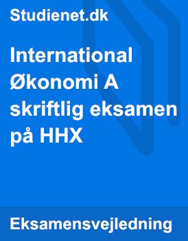 International Økonomi A skriftlig eksamen på HHX