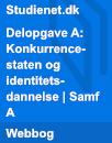 Delopgave A: Konkurrencestaten og identitetsdannelse