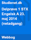 Delprøve 1 STX Engelsk A 23. maj 2014 (netadgang)