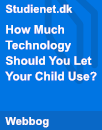 How Much Technology Should You Let Your Child Use? | Analysis