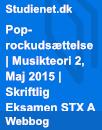 Pop-rockudsættelse   Musikteori 2, Maj 2015   Skriftlig Eksamen STX A
