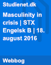 Masculinity in crisis | Paper